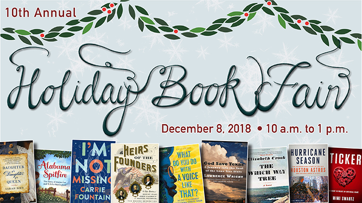 Holiday Book Fair Meet twenty-seven tremendous Texas authors, buy their books, and enjoy tasty holiday treats at the upcoming Humanities Texas Holiday Book Fair at the historic Byrne-Reed House in Austin!