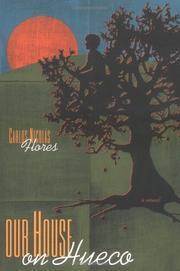 Our House on Hueco